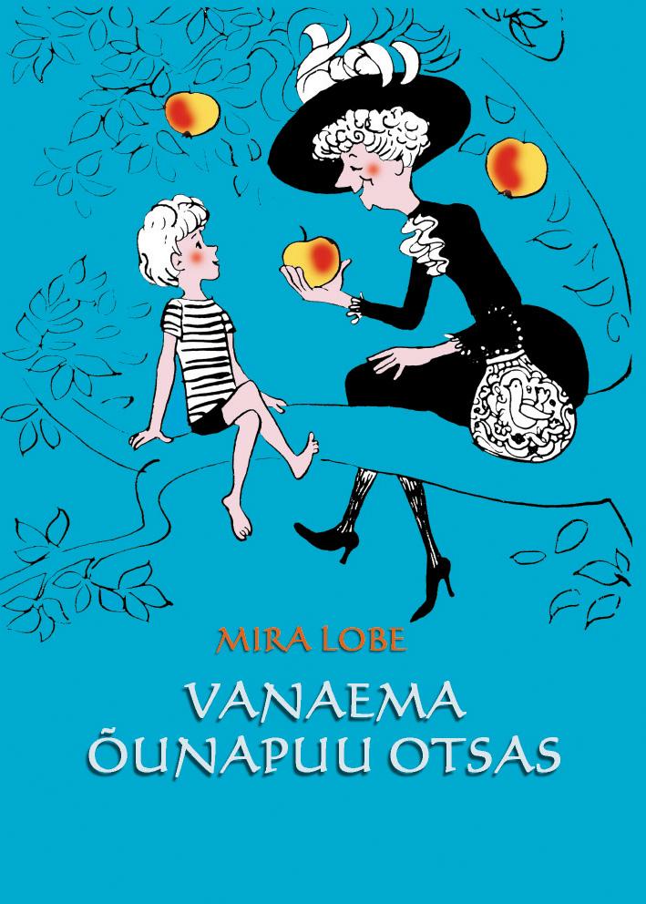 Купить книгу Vanaema õunapuu otsas, автора Mira Lobe