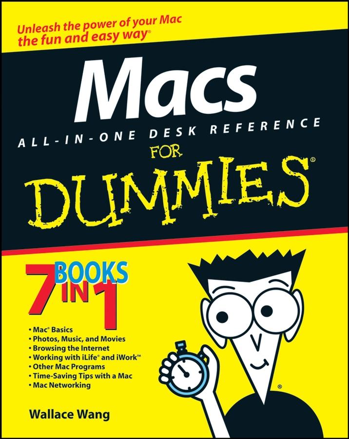 Купить книгу Macs All-in-One Desk Reference For Dummies, автора Wallace  Wang