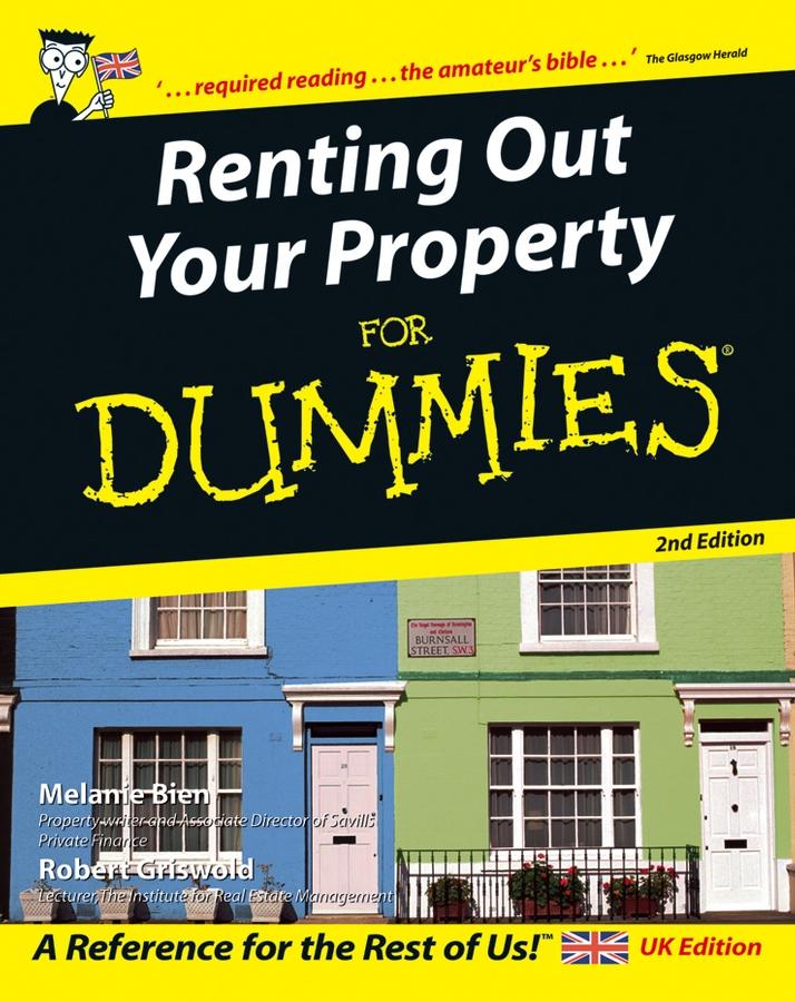 Купить книгу Renting Out Your Property For Dummies, автора Melanie  Bien