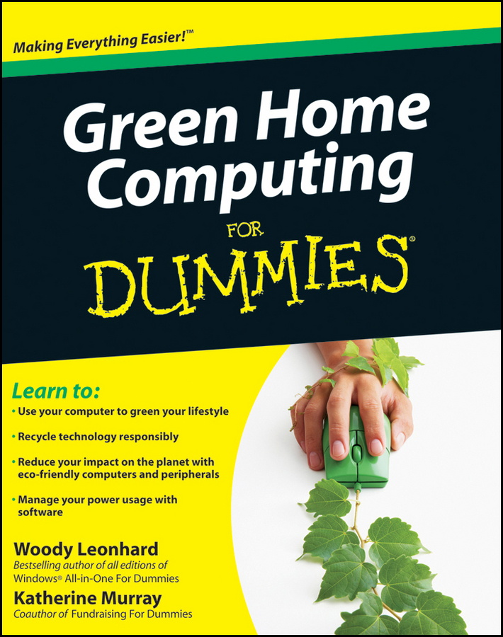 Купить книгу Green Home Computing For Dummies, автора Woody  Leonhard