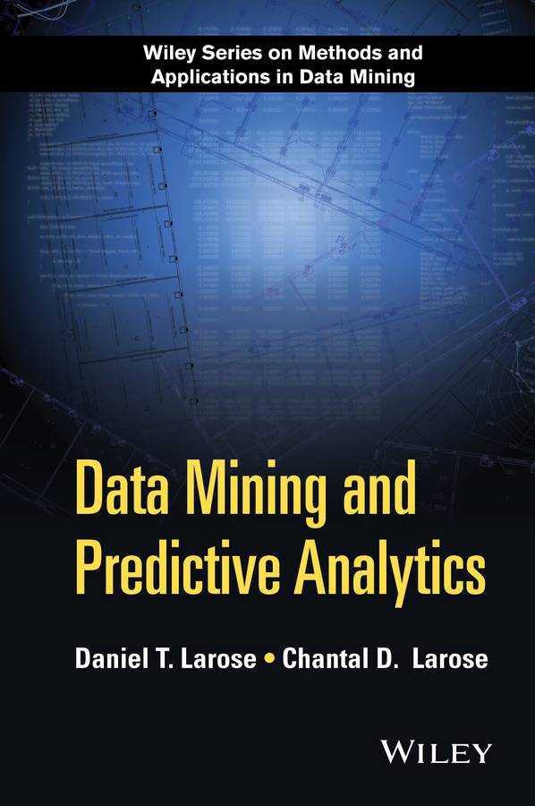 Купить книгу Data Mining and Predictive Analytics, автора