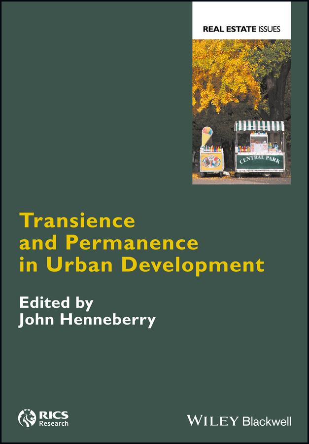 Купить книгу Transience and Permanence in Urban Development, автора John  Henneberry