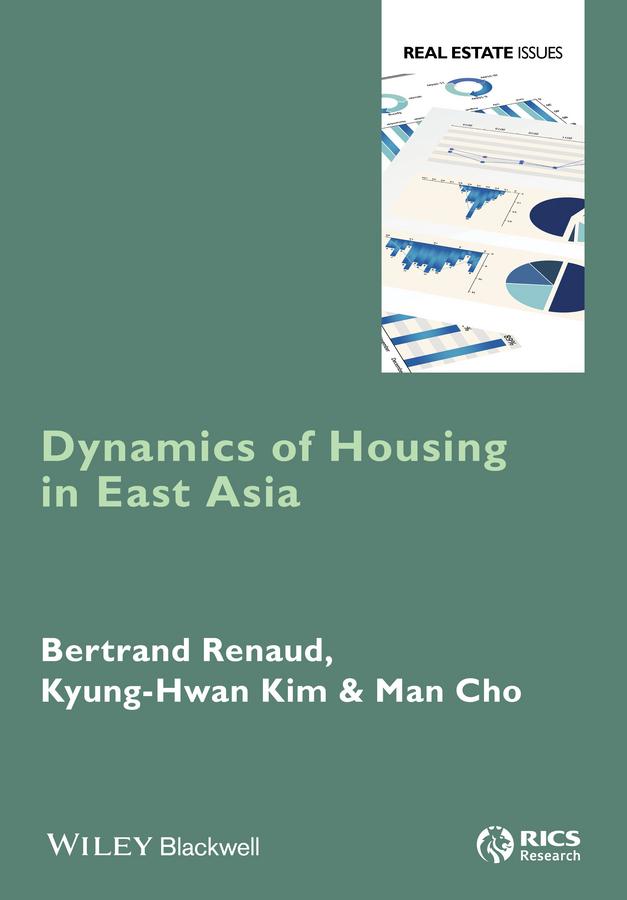 Купить книгу Dynamics of Housing in East Asia, автора Bertrand  Renaud
