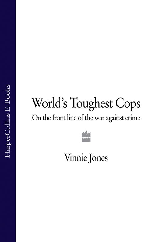 Vinnie Jones - World\'s Toughest Cops: On the Front Line of the War against Crime