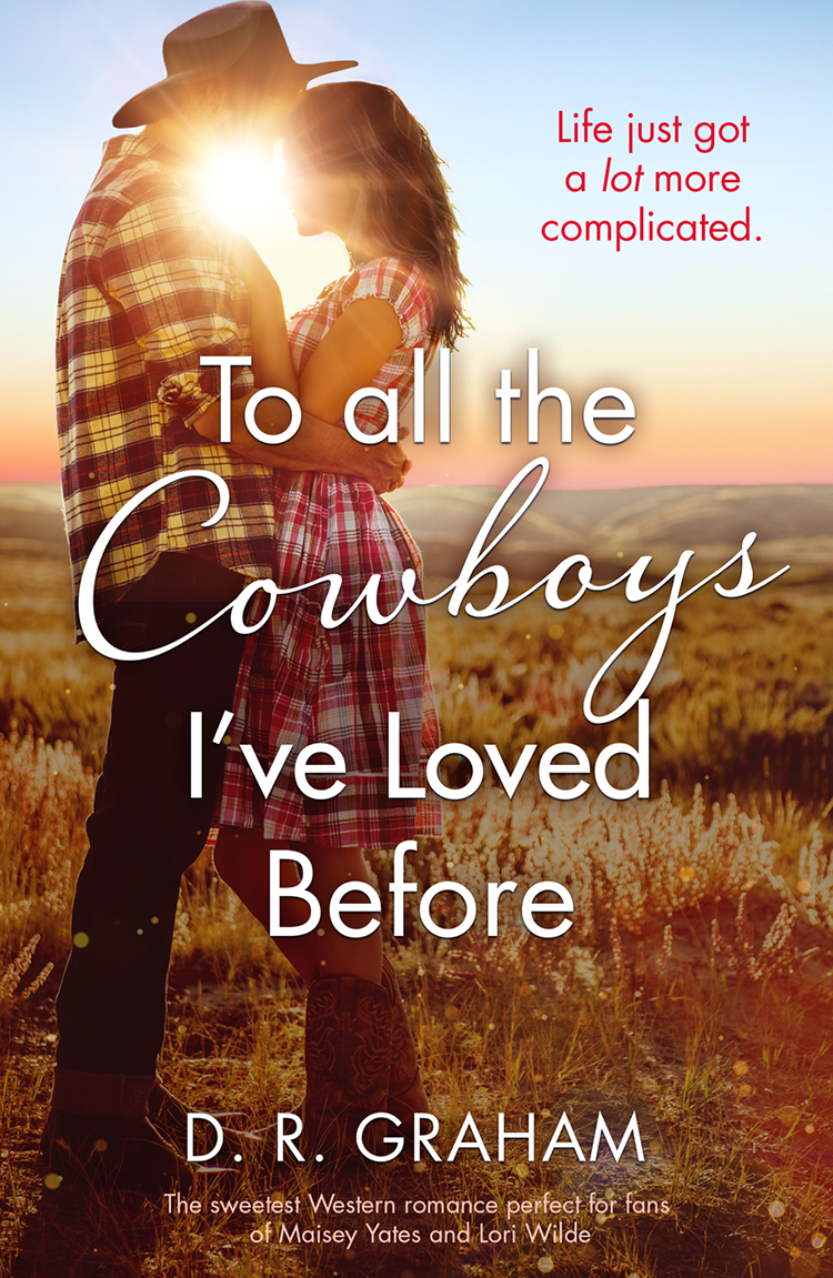 To All the Cowboys I've Loved Before: The Hottest Western Romance of 2019!