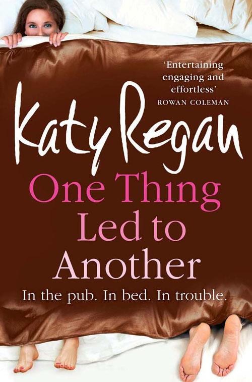 Купить книгу One Thing Led to Another, автора Katy  Regan