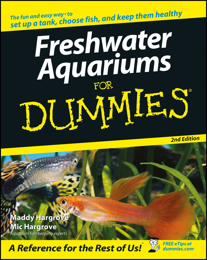 Купить книгу Freshwater Aquariums For Dummies, автора Maddy  Hargrove