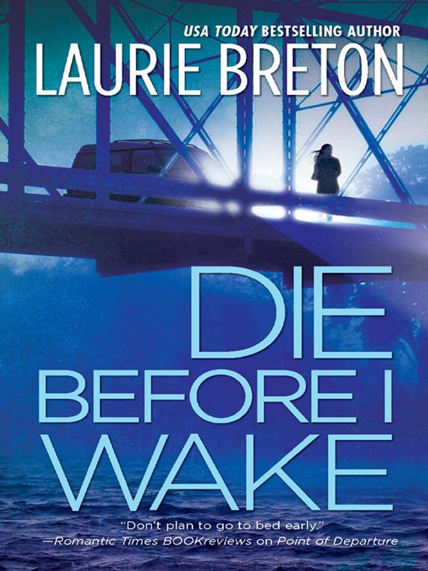 Купить книгу Die Before I Wake, автора Laurie  Breton