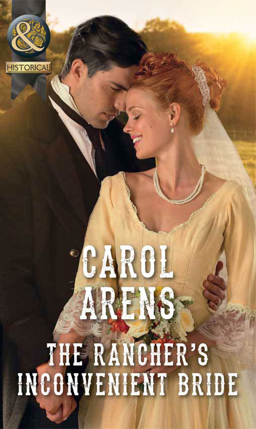 Купить книгу The Rancher's Inconvenient Bride, автора Carol Arens