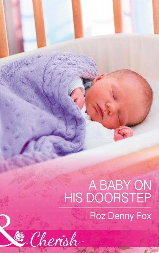 Купить книгу A Baby On His Doorstep, автора
