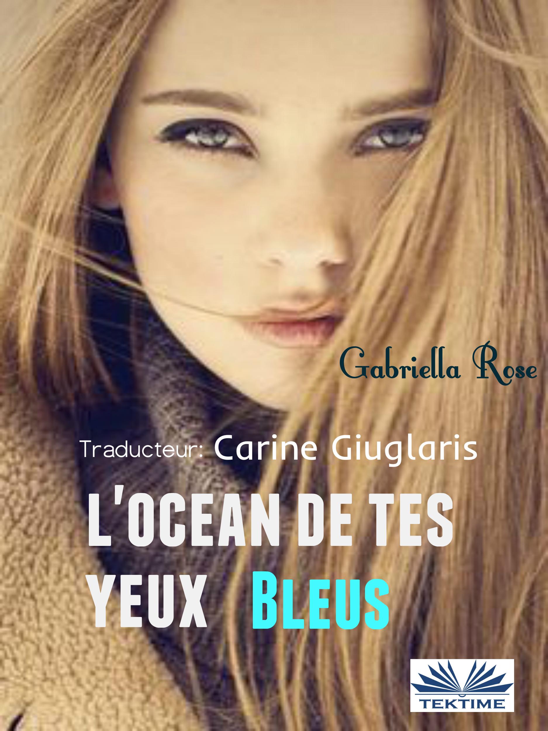 L'Océan De Tes Yeux Bleus