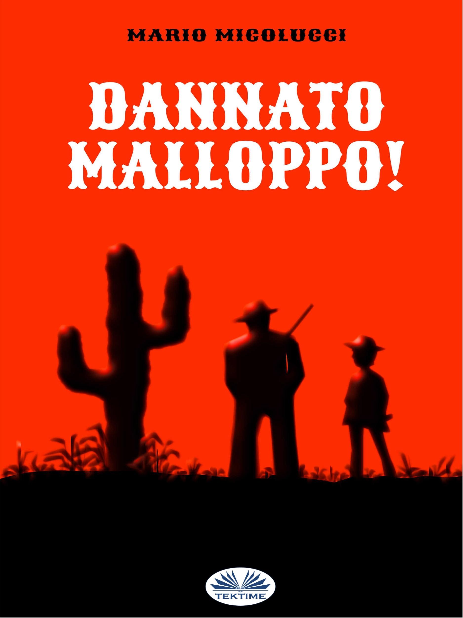Купить книгу Dannato Malloppo!, автора