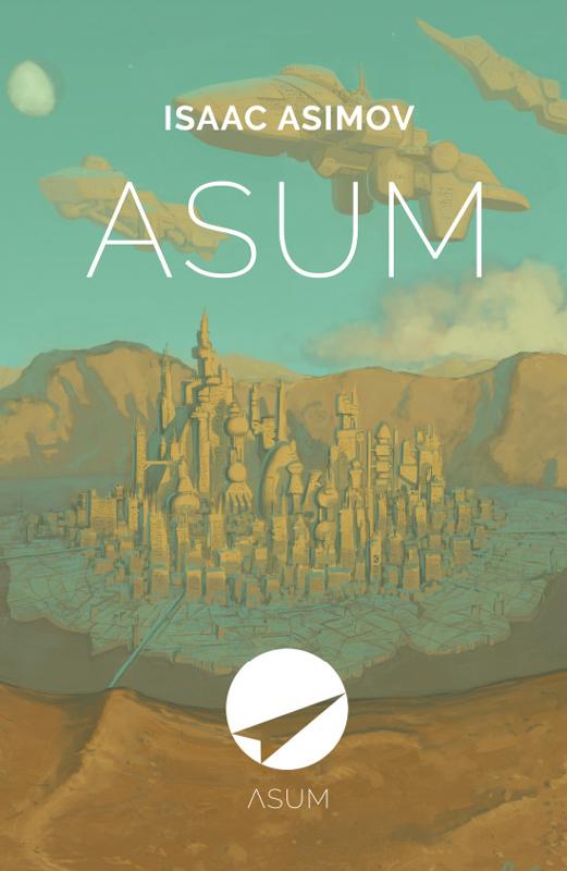 Купить книгу Asum, автора Айзека Азимова