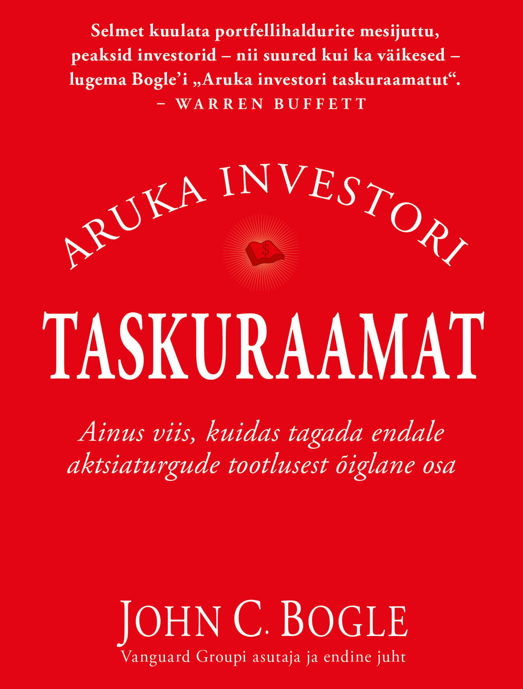 Купить книгу Aruka investori taskuraamat, автора John C. Bogle