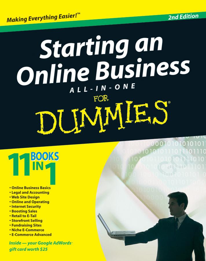 Купить книгу Starting an Online Business All-in-One Desk Reference For Dummies, автора Joel  Elad