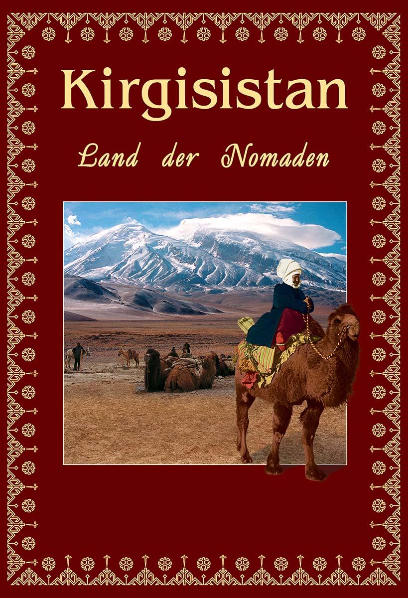 Купить книгу Kirgisistan. Land der Nomaden, автора В. В. Кадырова