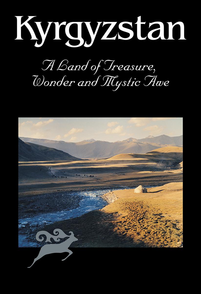 Купить книгу Kyrgyzstan. A Land of Treasure, Wonder and Mystic Awe, автора С.  Дудашвили