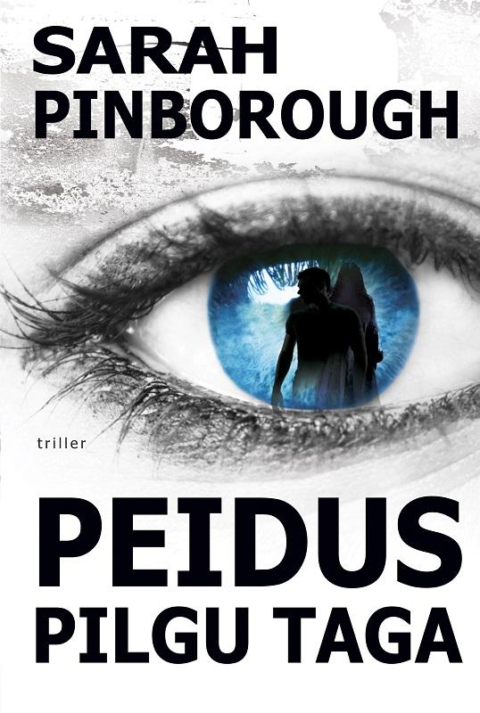 Купить книгу Peidus pilgu taga, автора Sarah  Pinborough