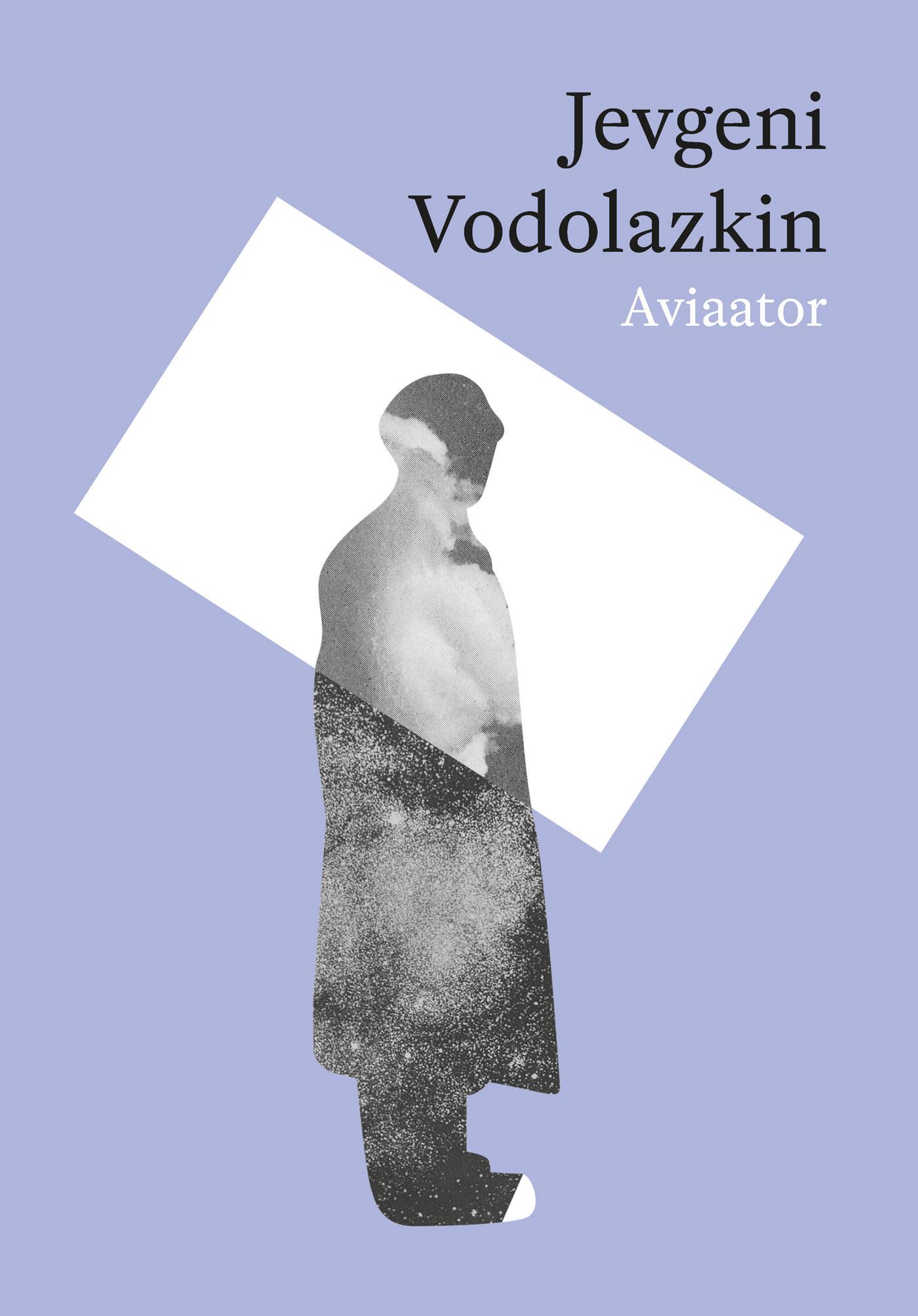 Купить книгу Aviaator, автора Евгения Водолазкина