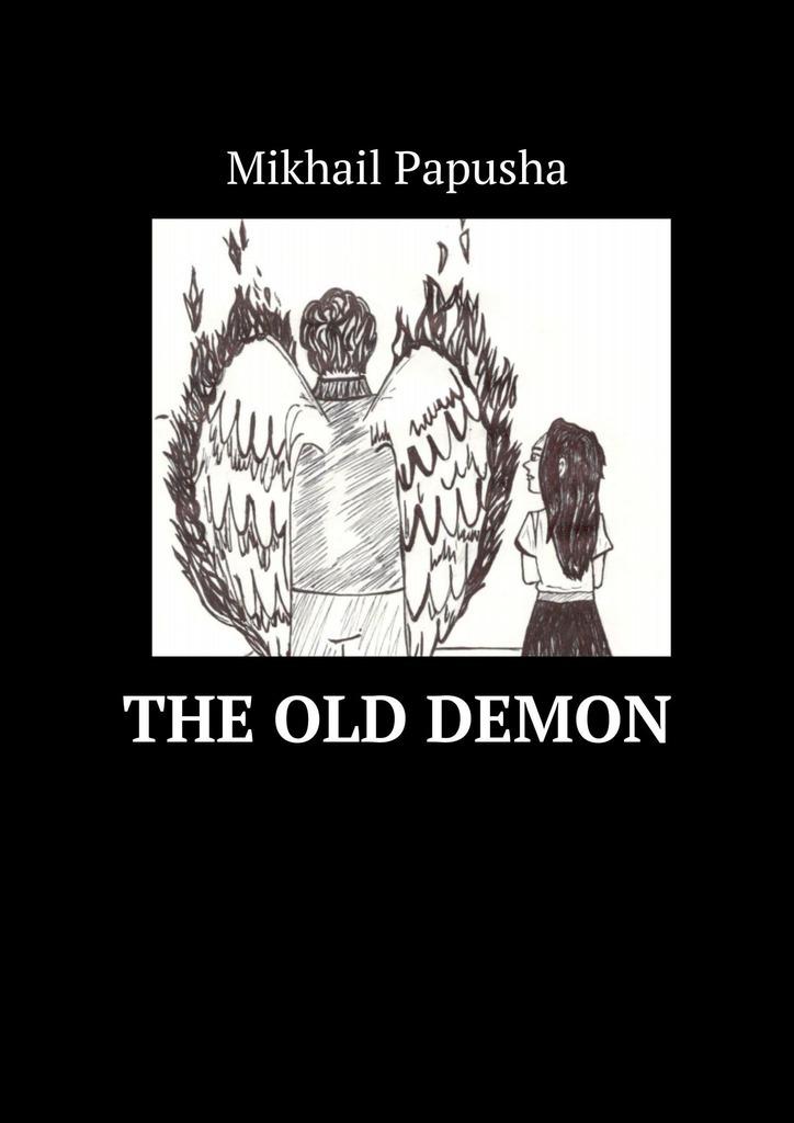 Купить книгу The old demon, автора