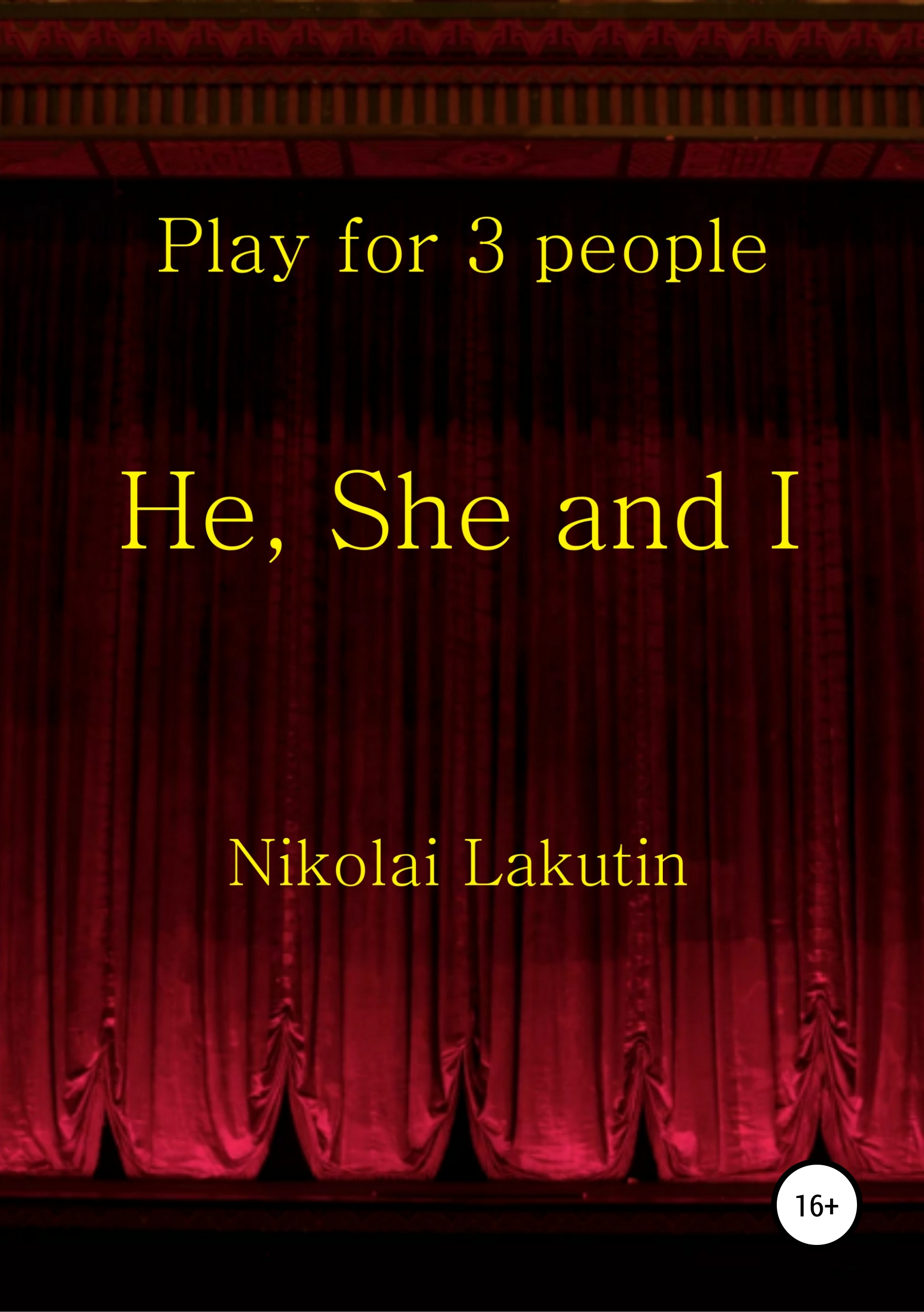 He, She and I. Play for 3 people