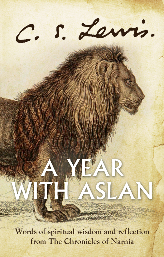 Купить книгу A Year With Aslan: Words of Wisdom and Reflection from the Chronicles of Narnia, автора