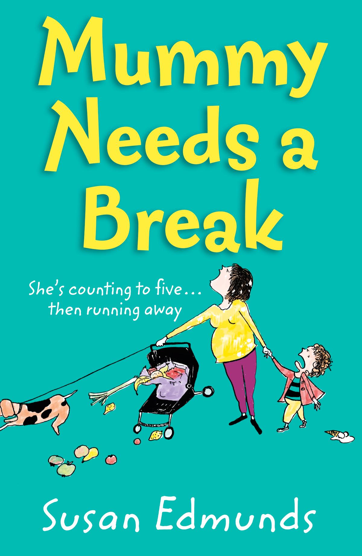 Купить книгу Mummy Needs a Break, автора Susan  Edmunds