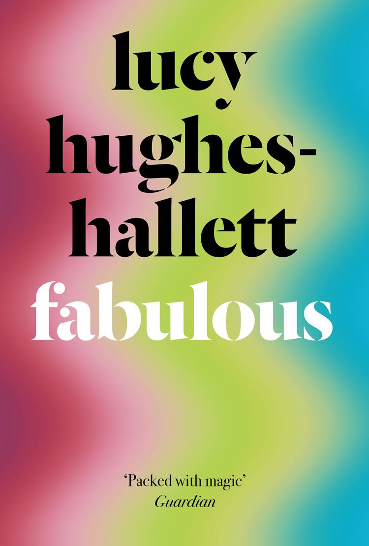 Купить книгу Fabulous, автора Lucy  Hughes-Hallett