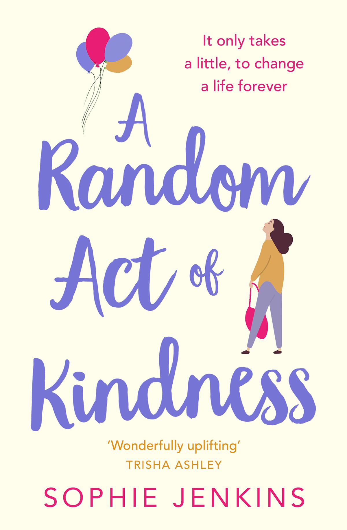 Купить книгу A Random Act of Kindness, автора Sophie  Jenkins
