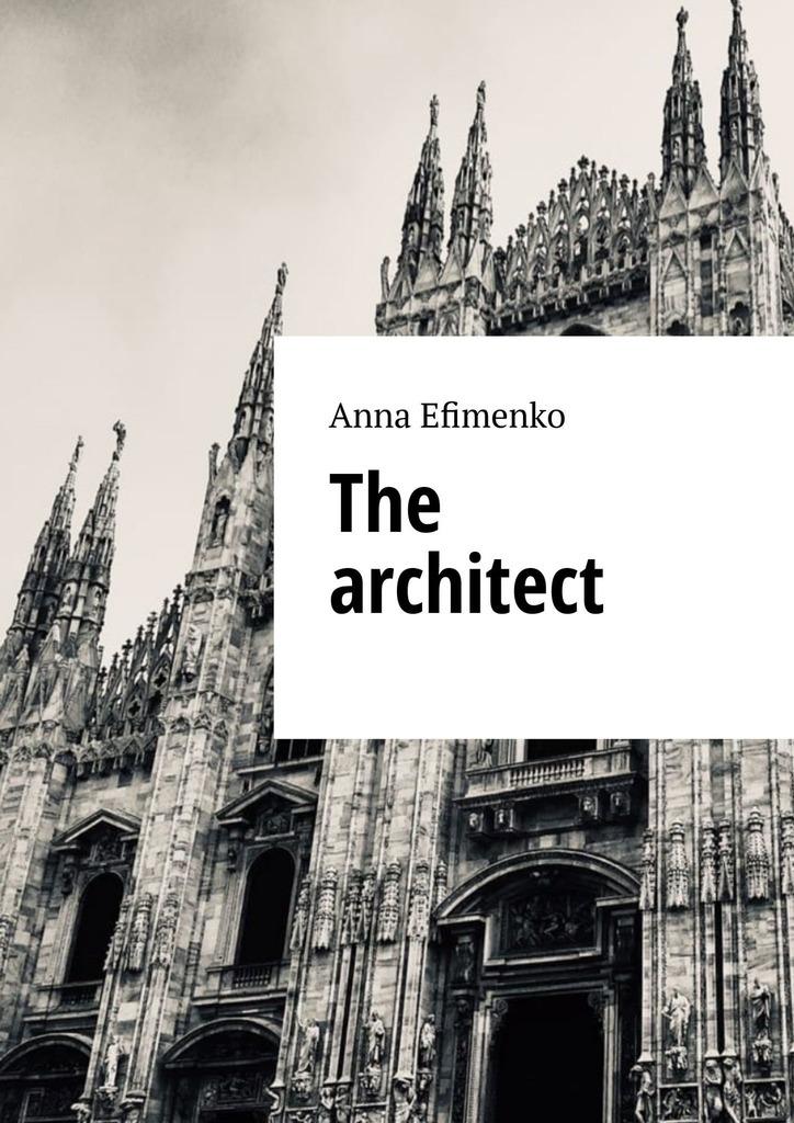 Купить книгу The architect, автора