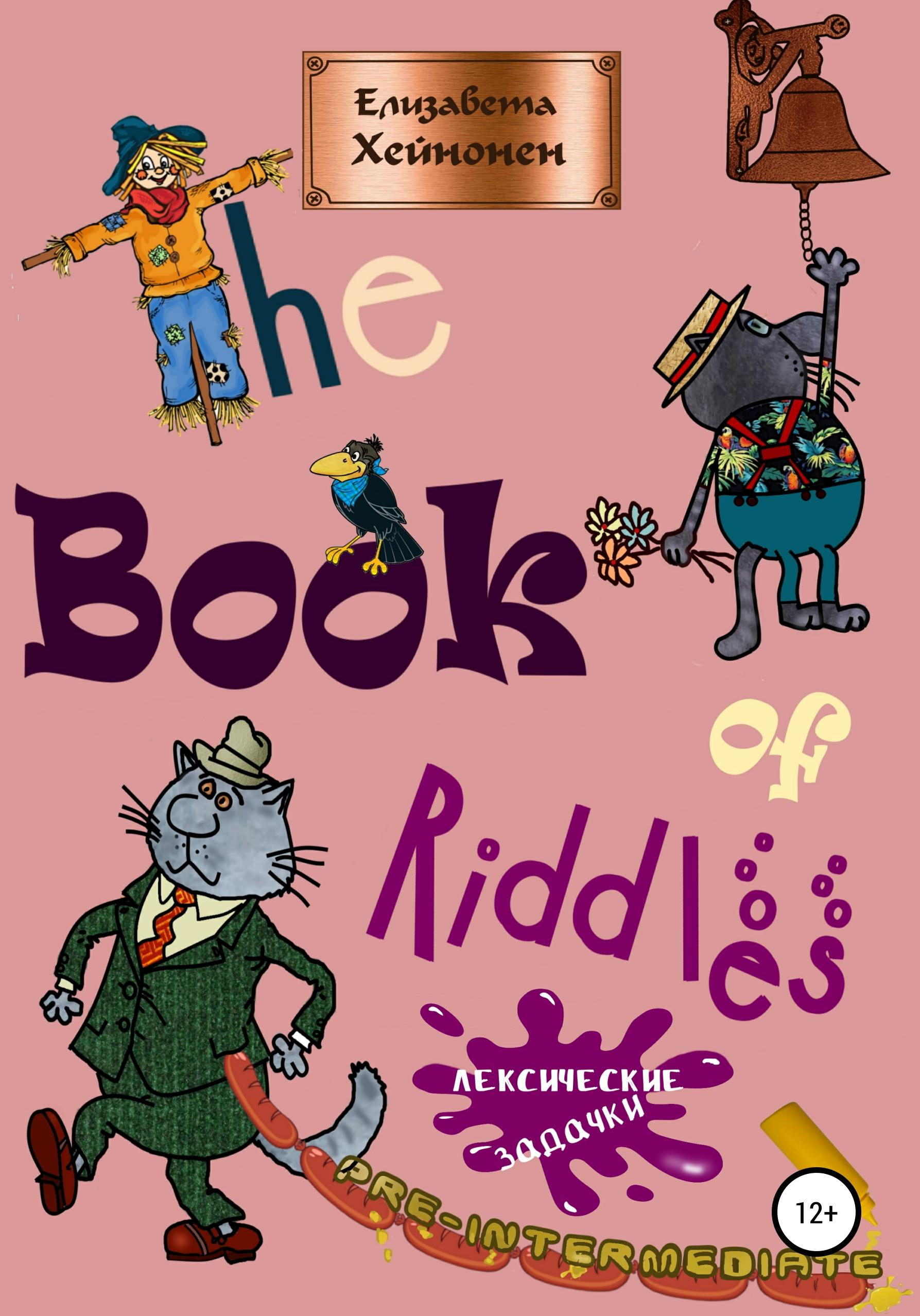 Купить книгу The Book of Riddles. Лексические задачки, автора Елизаветы Хейнонен
