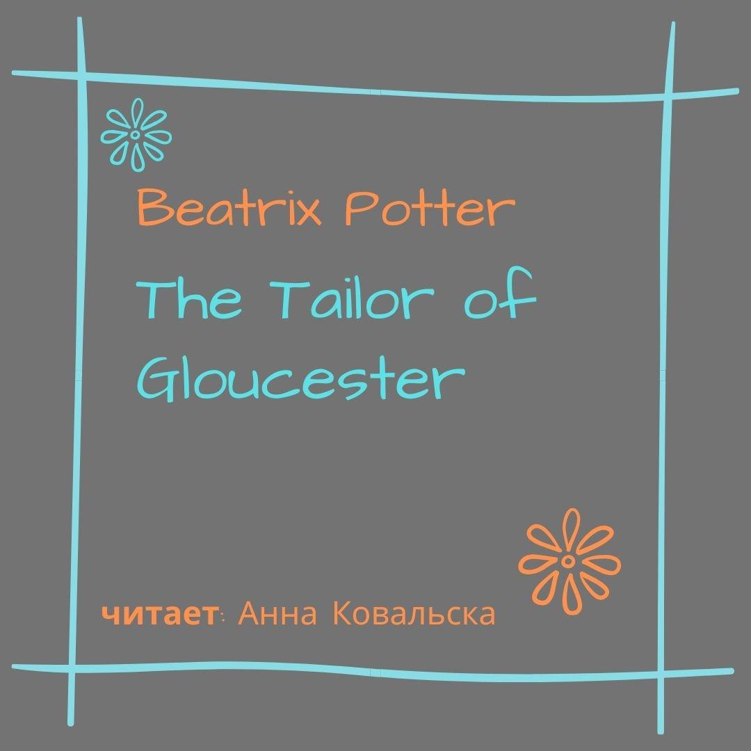 Купить книгу The Tailor of Gloucester, автора Beatrix Potter