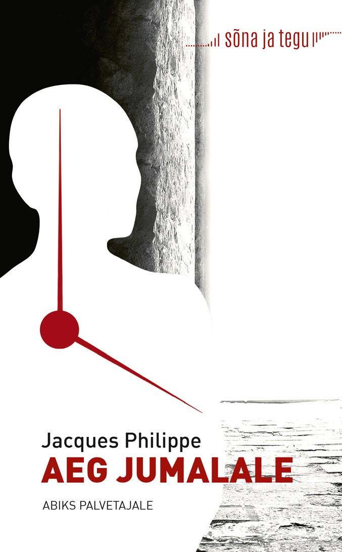Купить книгу Aeg Jumalale: abiks palvetajale, автора Jacques Philippe