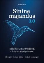 Купить книгу Sinine Majandus 3.0, автора Gunter Pauli