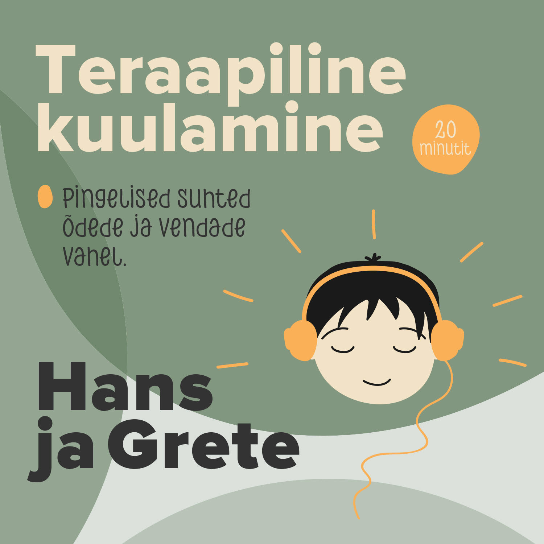 Купить книгу Hans ja Grete, автора Teraapiline Kuulamine