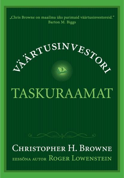 Купить книгу Väärtusinvestori taskuraamat, автора Christopher H. Browne
