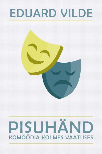 Купить книгу Pisuhänd, автора Эдуарда Вильде