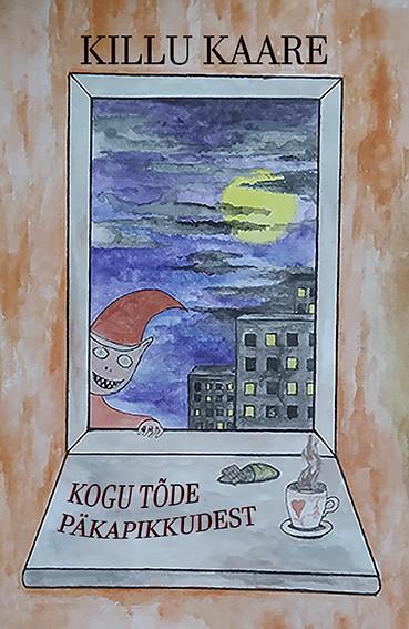 Купить книгу Kogu tõde päkapikkudest, автора Killu Kaare