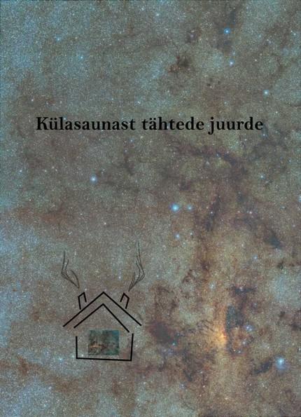 Купить книгу Külasaunast tähtede juurde, автора Laura Välik