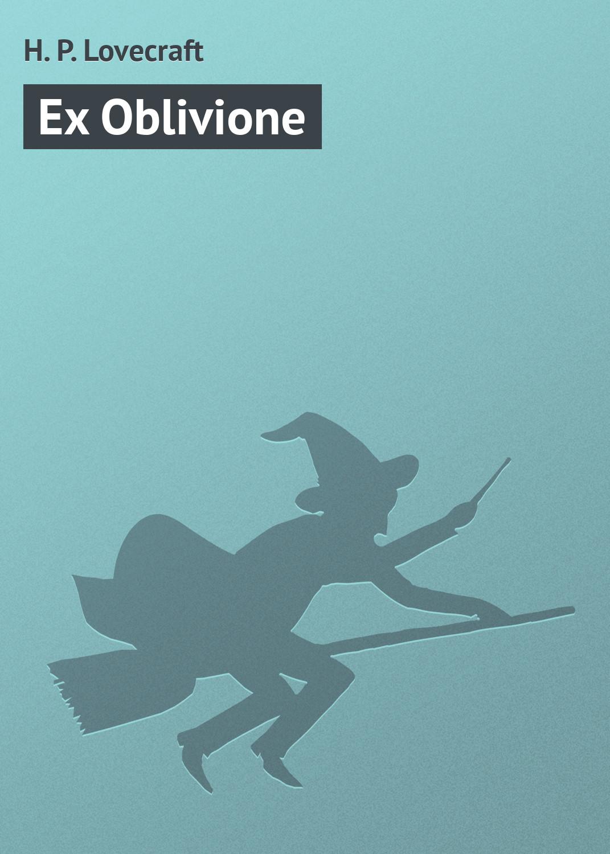 Купить книгу Ex Oblivione, автора