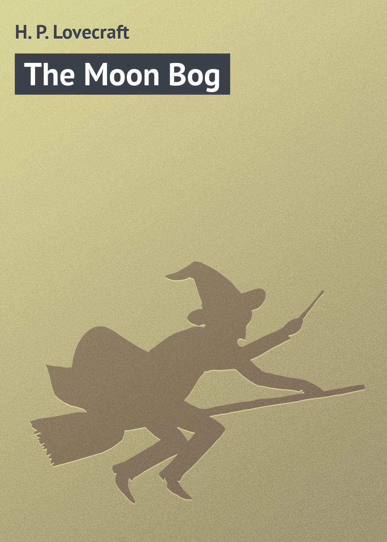 Купить книгу The Moon Bog, автора