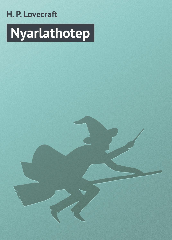 Купить книгу Nyarlathotep, автора