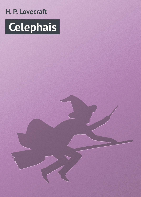 Купить книгу Celephais, автора