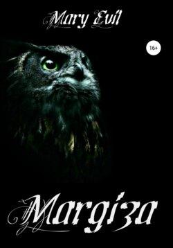 Mary Queen Evil - Margiza