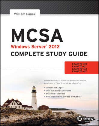 Купить MCSA Windows Server 2012 Complete Study Guide. Exams 70-410, 70-411, 70-412, and 70-417