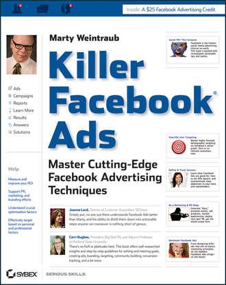 Купить Killer Facebook Ads. Master Cutting-Edge Facebook Advertising Techniques