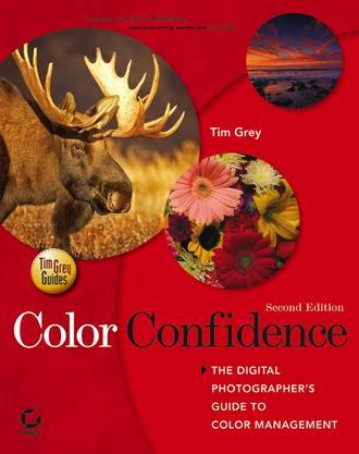 Купить Color Confidence. The Digital Photographers Guide to Color Management