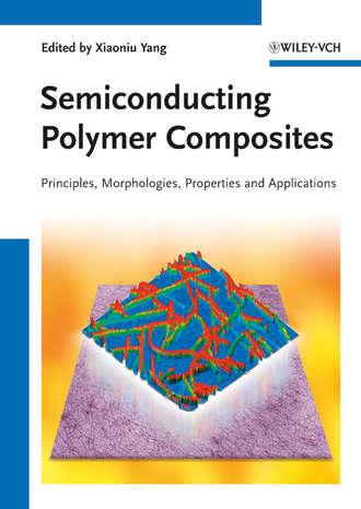 Купить Semiconducting Polymer Composites. Principles, Morphologies, Properties and Applications