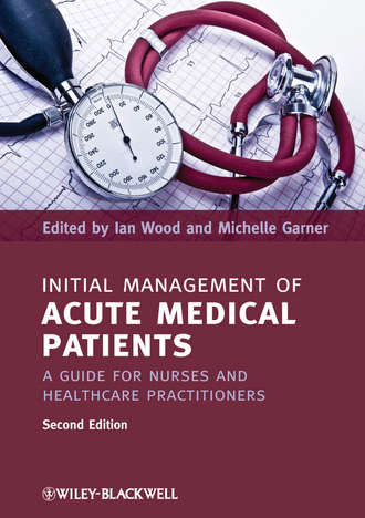 Купить Initial Management of Acute Medical Patients. A Guide for Nurses and Healthcare Practitioners