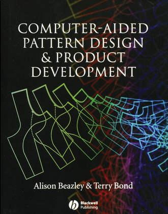Купить Computer-Aided Pattern Design and Product Development